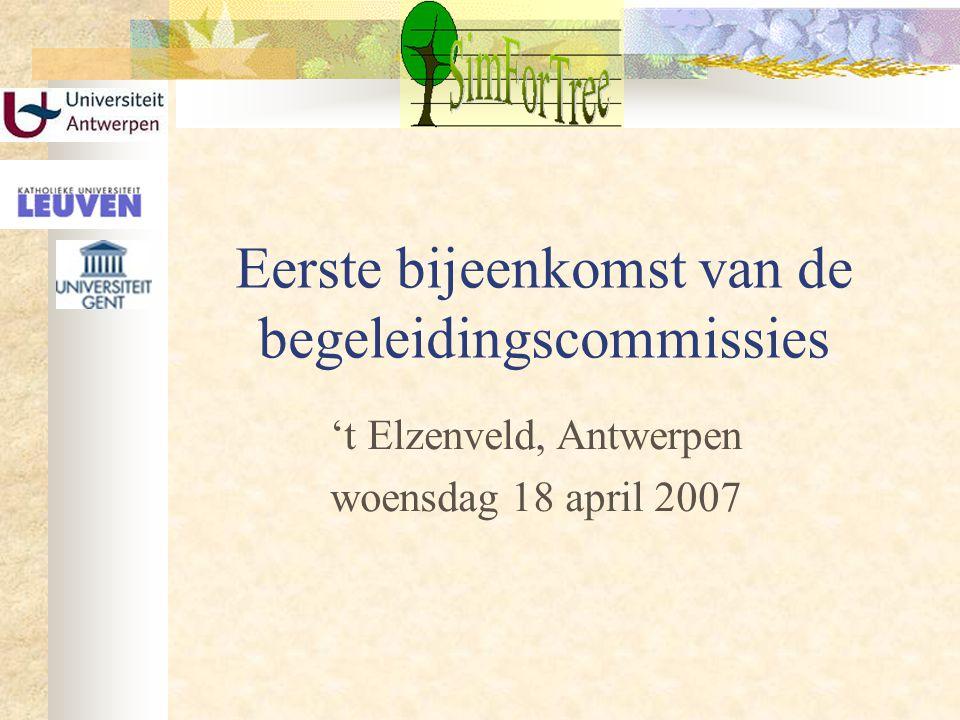 Eerste bijeenkomst van de begeleidingscommissies 't Elzenveld, Antwerpen woensdag 18 april 2007