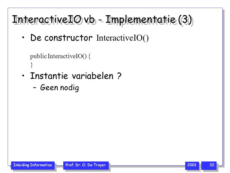 Inleiding Informatica Prof.Dr. O.