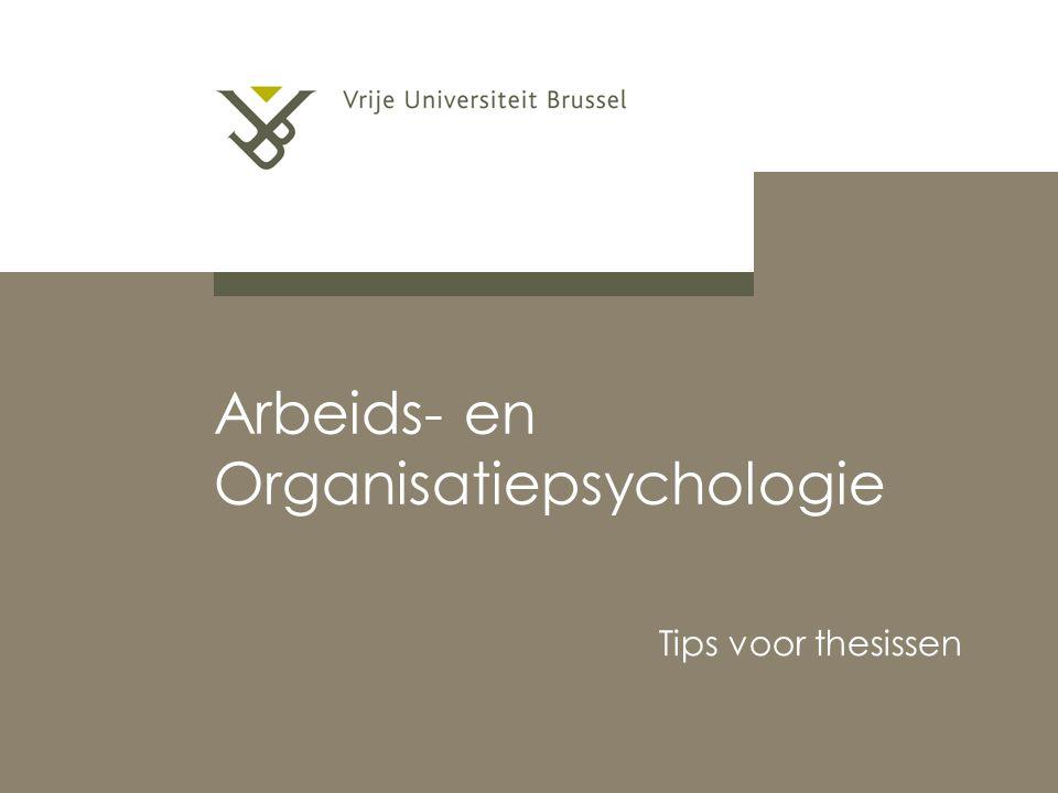 Arbeids- en Organisatiepsychologie Tips voor thesissen