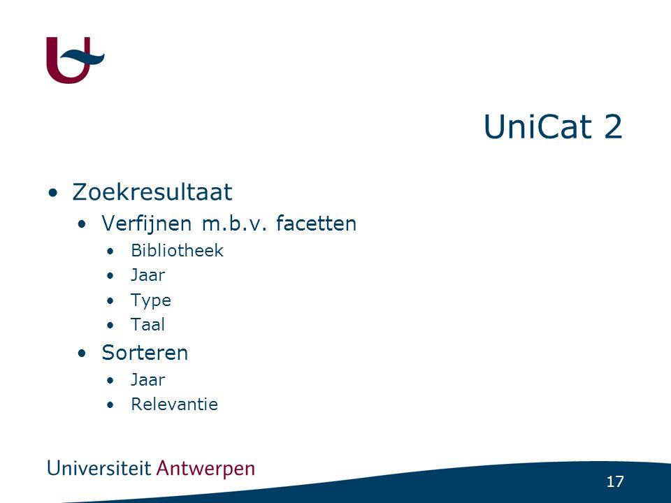 17 UniCat 2 Zoekresultaat Verfijnen m.b.v.