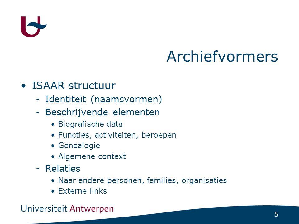 6 Archiefvormers Toepassing die toelaat actoren te beschrijven volgens ISAAR structuur -Vrije tekst -Gestructureerd Bestand van actoren werd geconverteerd vanuit klapper bestand van Agrippa