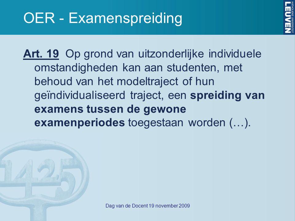 Dag van de Docent 19 november 2009 OER - Examenspreiding Art.