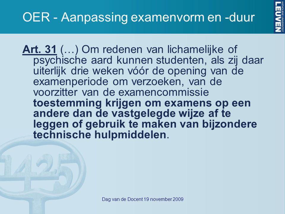 Dag van de Docent 19 november 2009 OER - Aanpassing examenvorm en -duur Art.