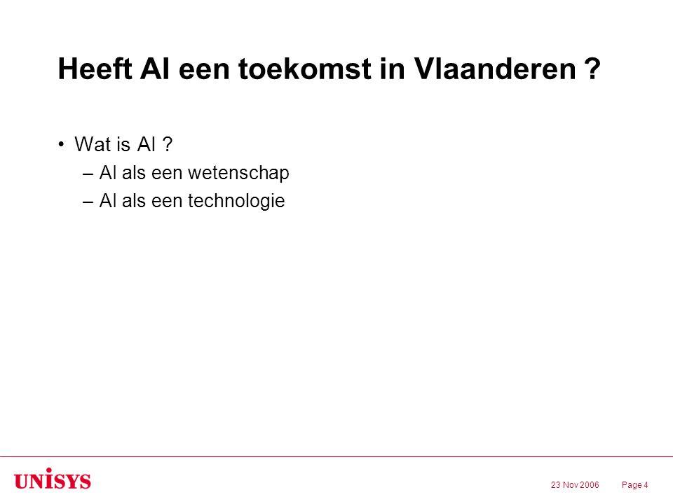 23 Nov 2006Page 4 Heeft AI een toekomst in Vlaanderen .