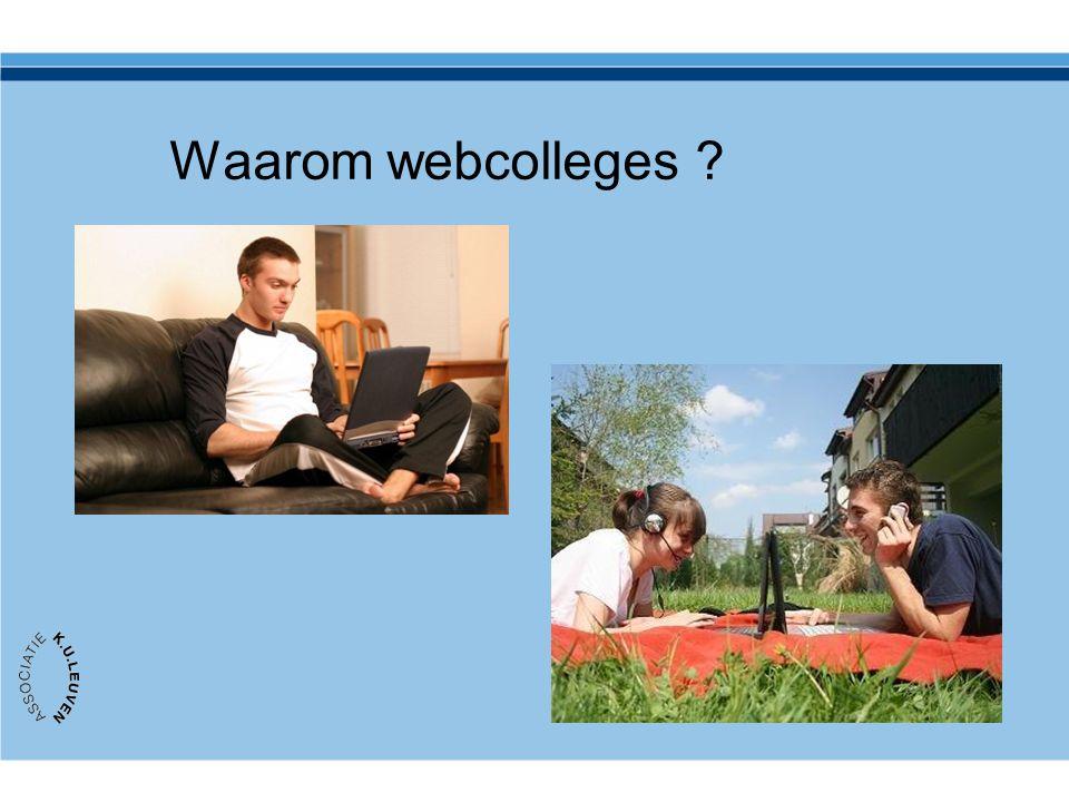 Waarom webcolleges ?