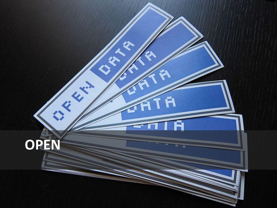 Open source Open government Open journalism Open design Open access Open research … Open data