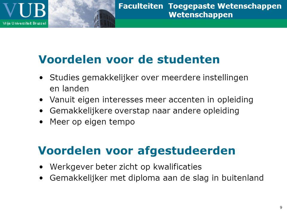 Faculteiten Toegepaste Wetenschappen Wetenschappen 10 De nieuwe trajecten .