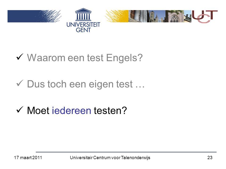 Waarom een test Engels. Dus toch een eigen test … Moet iedereen testen.