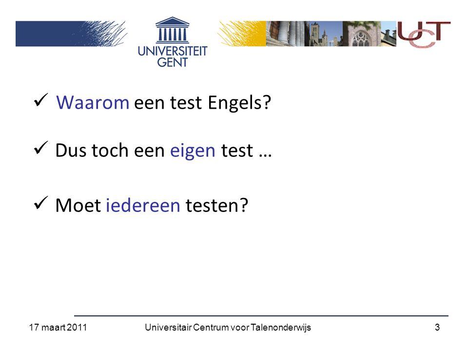 Omrekening TOEFL IBT - PBT 17 maart 2011 14Universitair Centrum voor Talenonderwijs