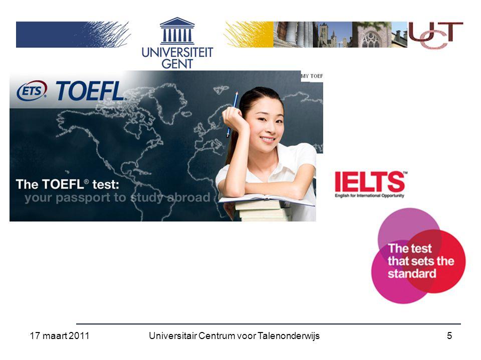17 maart 2011 26Universitair Centrum voor Talenonderwijs
