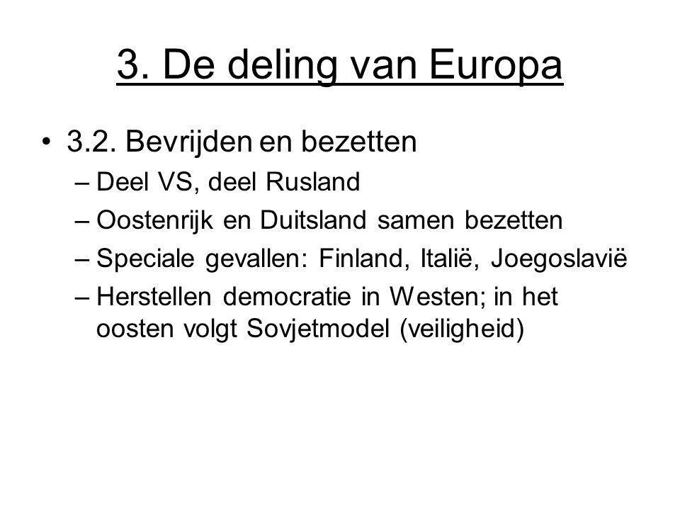 3.De deling van Europa 3.2.
