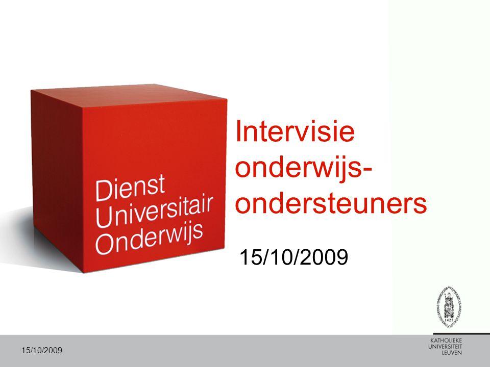 15/10/2009 Intervisie onderwijs- ondersteuners 15/10/2009