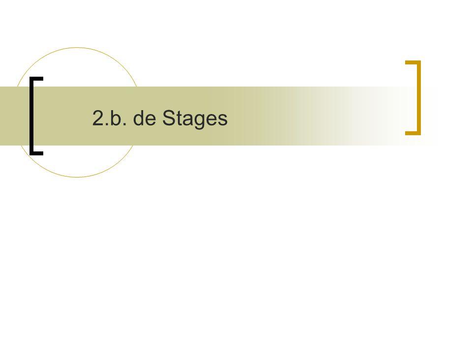 2.b. de Stages