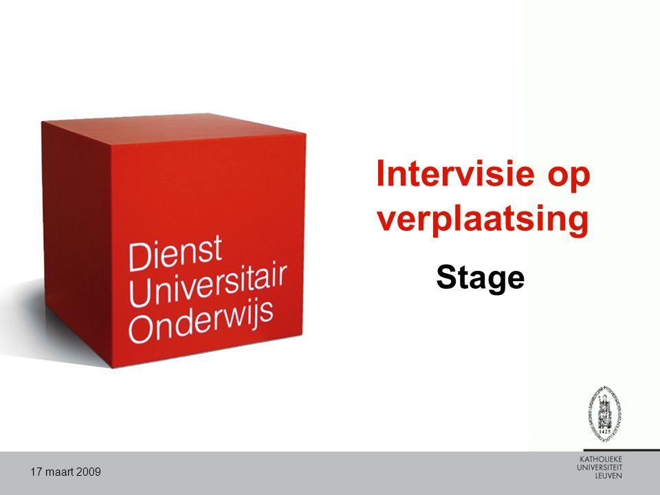 17 maart 2009 Intervisie op verplaatsing Stage