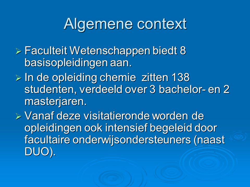 Algemene context  Faculteit Wetenschappen biedt 8 basisopleidingen aan.