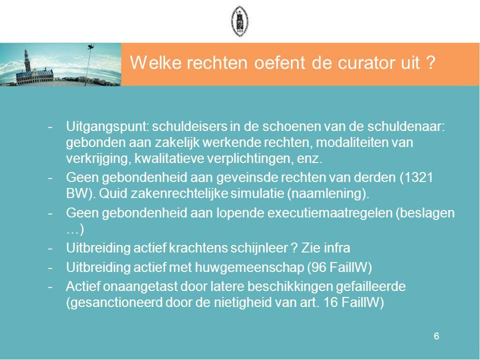6 Welke rechten oefent de curator uit .