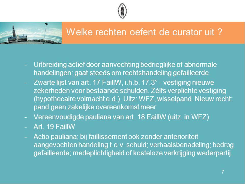 7 Welke rechten oefent de curator uit .