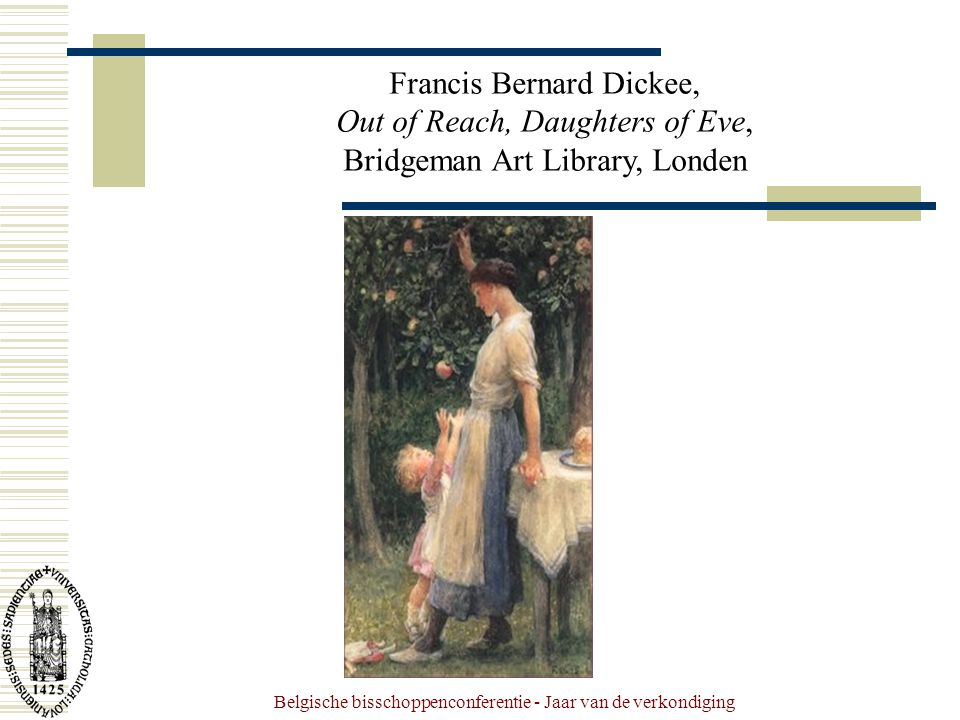 Belgische bisschoppenconferentie - Jaar van de verkondiging Francis Bernard Dickee, Out of Reach, Daughters of Eve, Bridgeman Art Library, Londen
