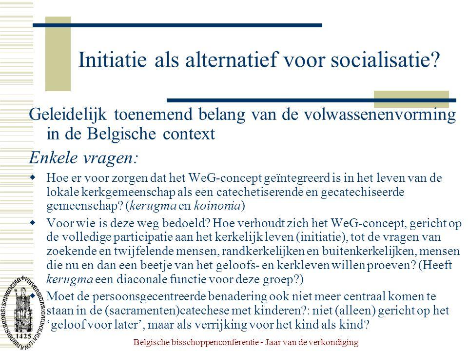Belgische bisschoppenconferentie - Jaar van de verkondiging Initiatie als alternatief voor socialisatie.