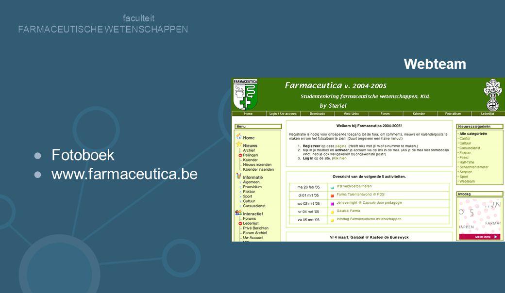 faculteit FARMACEUTISCHE WETENSCHAPPEN ●Fotoboek ●www.farmaceutica.be Webteam