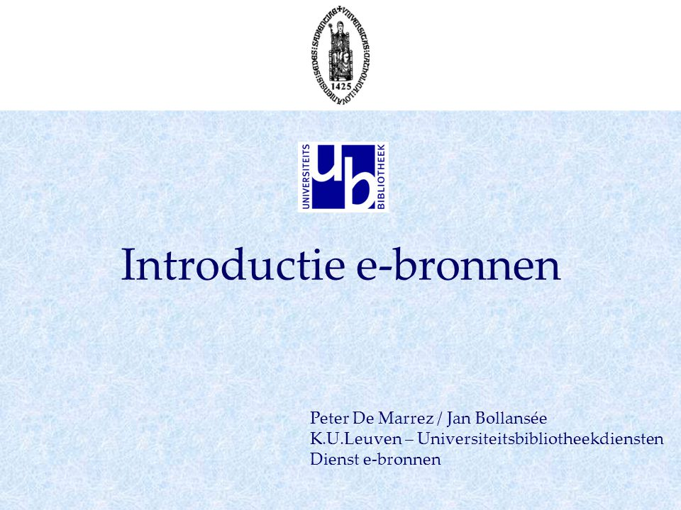 Introductie e-bronnen LibriLinks – menu: Contextgevoelig, afhankelijk van: volledigheid referentie (ISSN is basis), lokatie (binnen of buiten K.U.LeuvenNet).