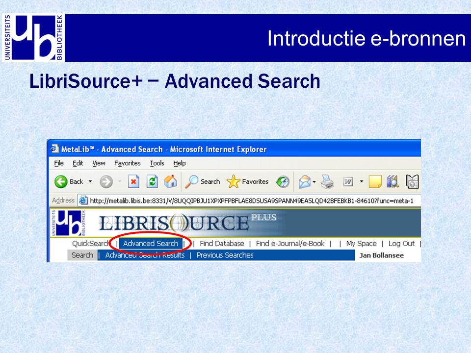 Introductie e-bronnen LibriSource+ − Advanced Search Introductie e-bronnen
