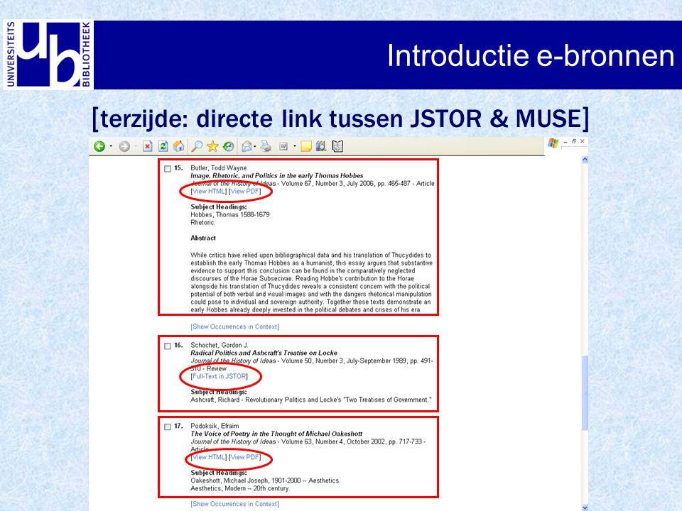 Introductie e-bronnen [ terzijde: directe link tussen JSTOR & MUSE ]
