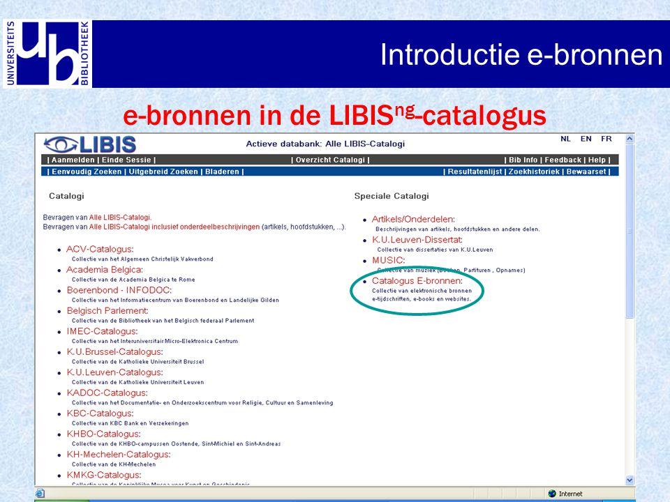 Introductie e-bronnen e-bronnen in de LIBIS ng -catalogus lijst van onderwerpen