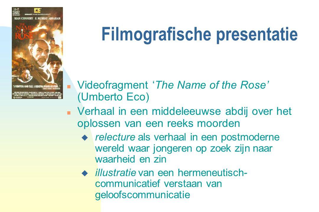 Filmografische presentatie n Videofragment 'The Name of the Rose' (Umberto Eco) n Verhaal in een middeleeuwse abdij over het oplossen van een reeks mo