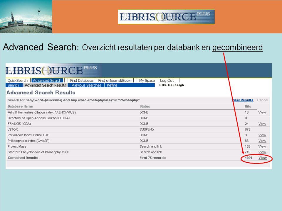 Advanced Search : Overzicht resultaten per databank en gecombineerd