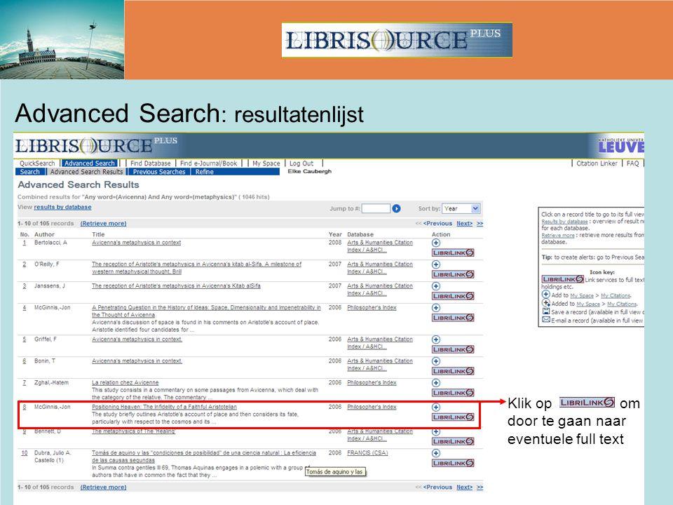 Advanced Search : resultatenlijst Klik op om door te gaan naar eventuele full text