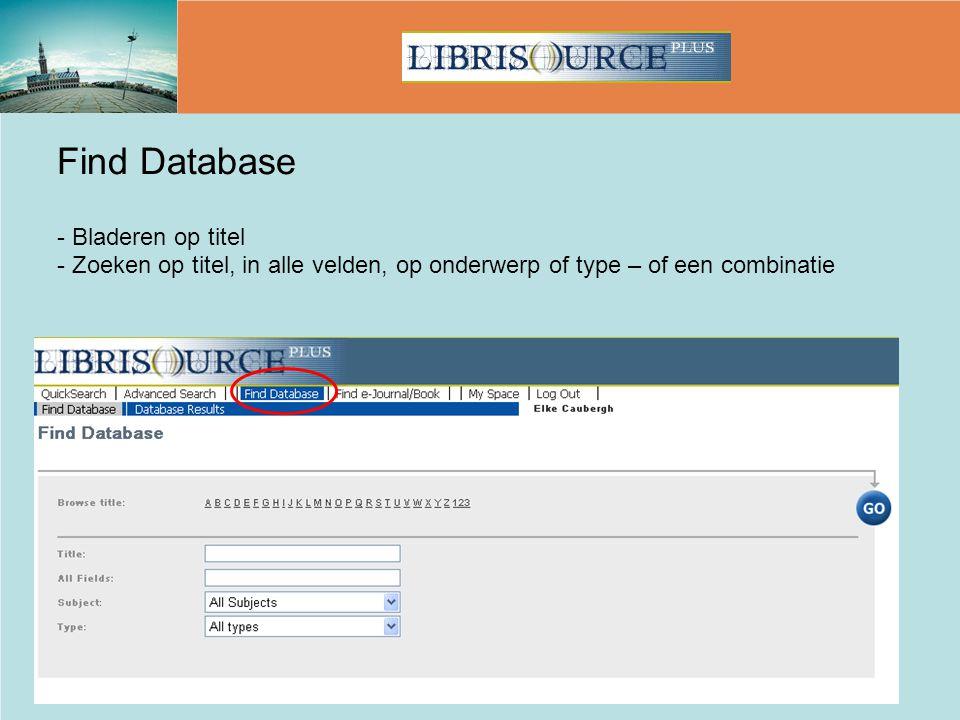 Find Database - Bladeren op titel - Zoeken op titel, in alle velden, op onderwerp of type – of een combinatie
