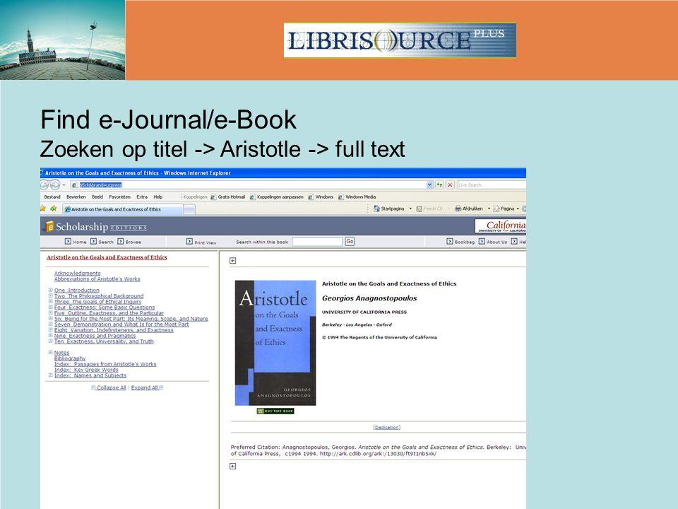 Find e-Journal/e-Book Zoeken op titel -> Aristotle -> full text