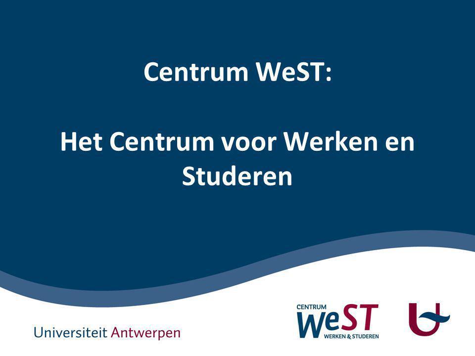 1 Structuur presentatie Ontstaan Centrum WeST Werkstudenten aan de Universiteit Antwerpen Centrum WeST organisatorisch Opdrachten Centrum WeST Coachen en ondersteunen Aanbod voor werkstudenten Belangrijkste realisaties WeST Knelpunten en uitdagingen