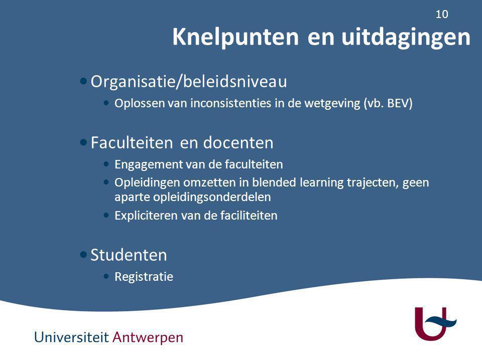 10 Organisatie/beleidsniveau Oplossen van inconsistenties in de wetgeving (vb.