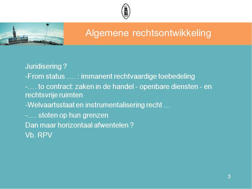 3 Algemene rechtsontwikkeling Juridisering . -From status ….