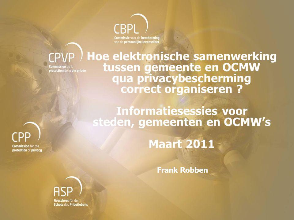 Hoe elektronische samenwerking tussen gemeente en OCMW qua privacybescherming correct organiseren ? Informatiesessies voor steden, gemeenten en OCMW's