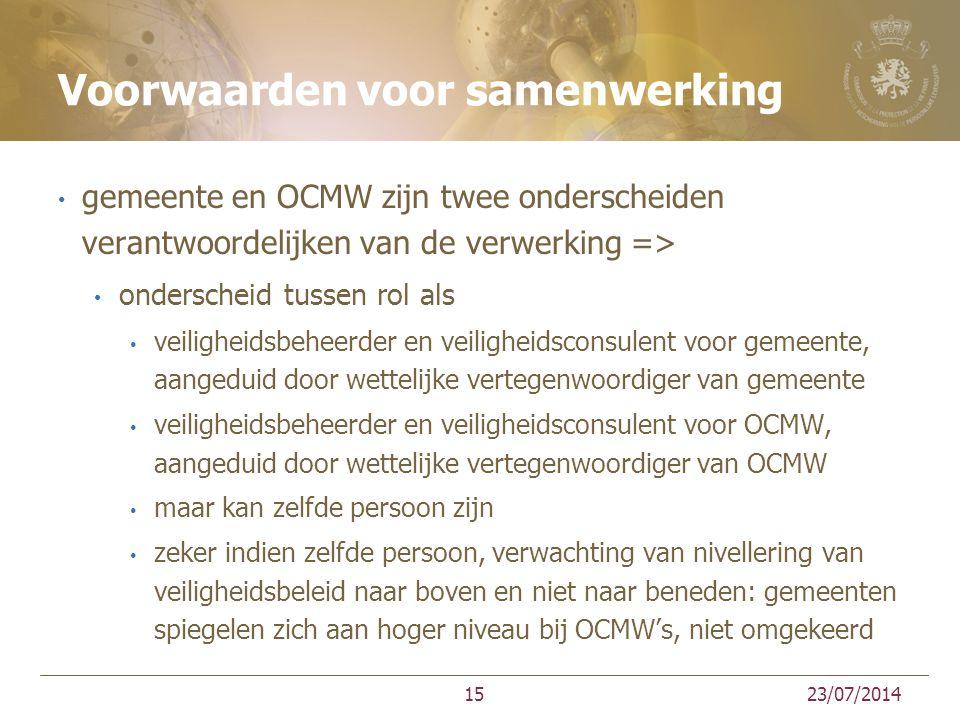 Voorwaarden voor samenwerking gemeente en OCMW zijn twee onderscheiden verantwoordelijken van de verwerking => onderscheid tussen rol als veiligheidsb
