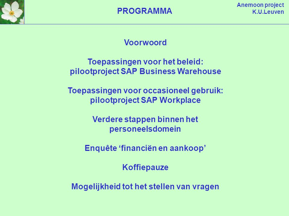 Anemoon project K.U.Leuven Anemoon project Pilootproject SAP Business Warehouse