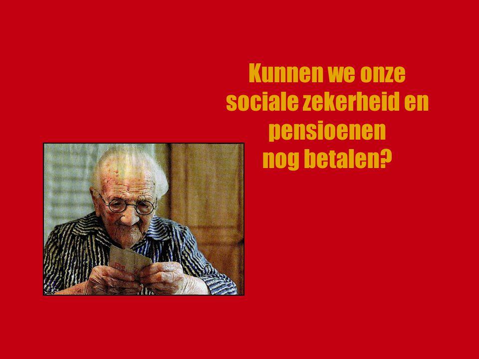 Kunnen we onze sociale zekerheid en pensioenen nog betalen?