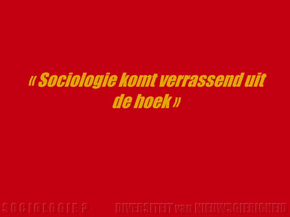 « Sociologie komt verrassend uit de hoek »