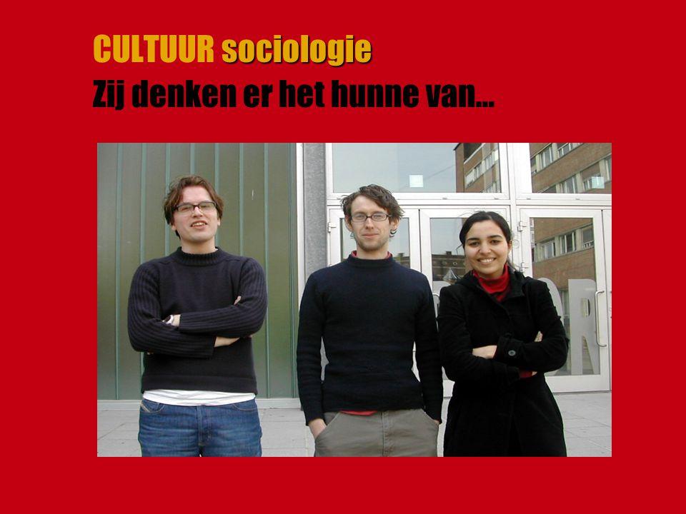 sociologie CULTUUR sociologie Zij denken er het hunne van…