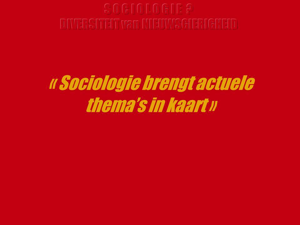 Studente Sociologie 1ste Licentie Riet Sociologie is stilstaan bij de dingen die vanzelfsprekend lijken