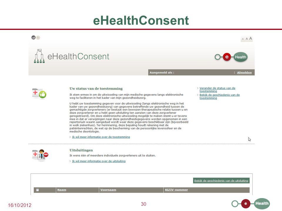 30 16/10/2012 eHealthConsent