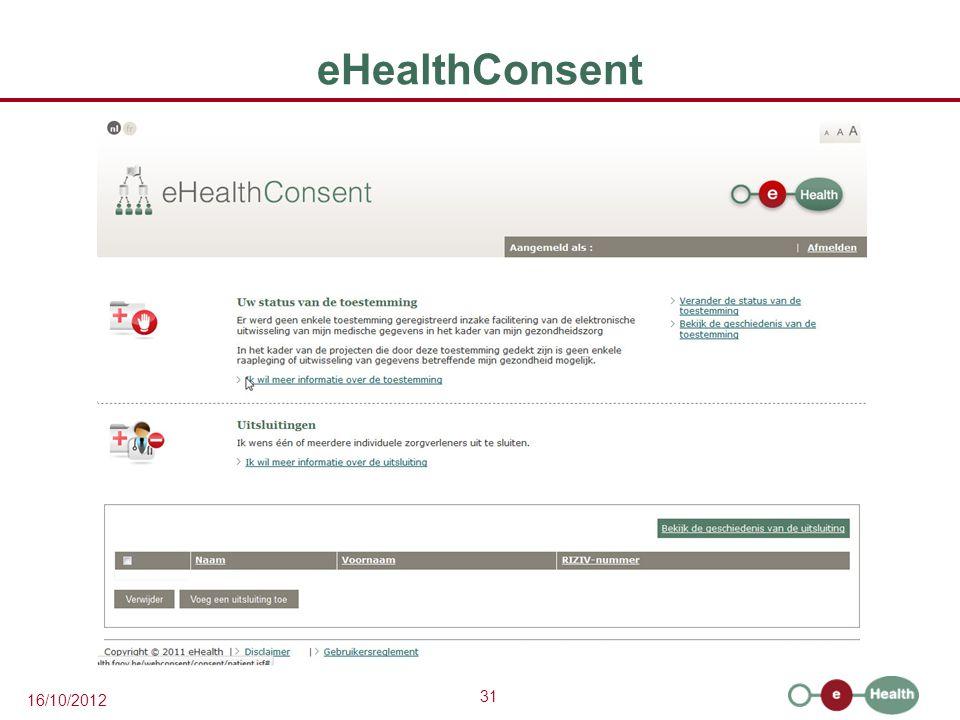 31 16/10/2012 eHealthConsent