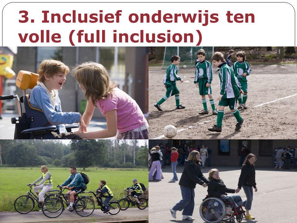 3. Inclusief onderwijs ten volle (full inclusion)
