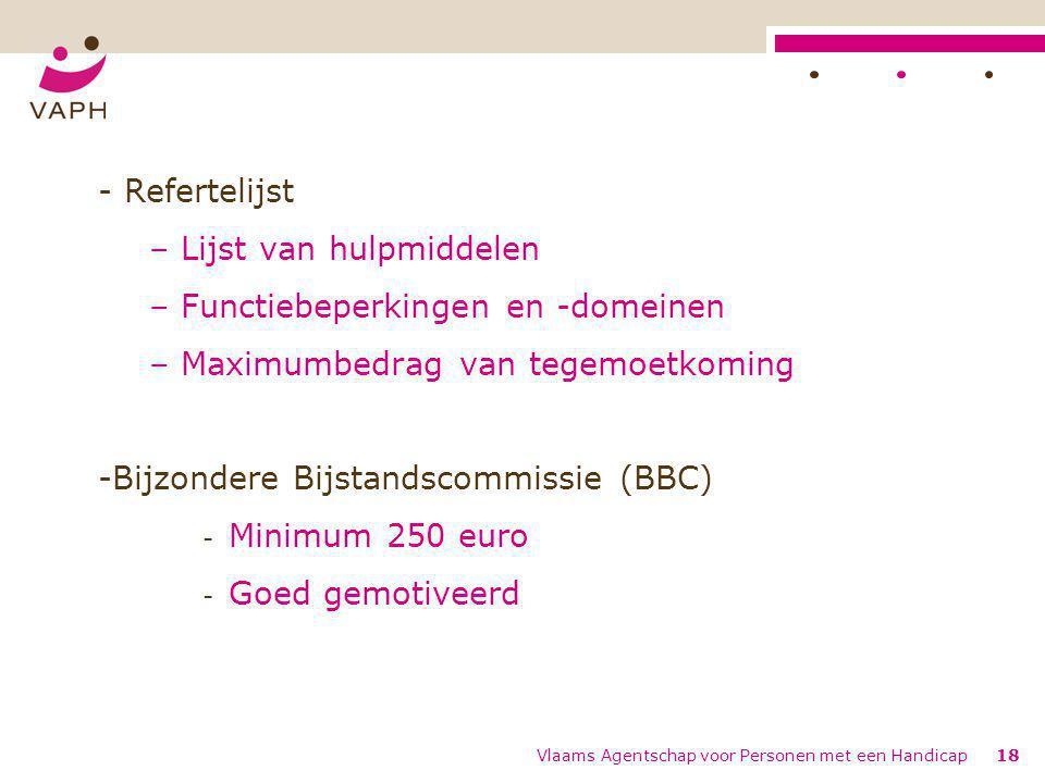 Vlaams Agentschap voor Personen met een Handicap18 - Refertelijst – Lijst van hulpmiddelen – Functiebeperkingen en -domeinen – Maximumbedrag van tegem