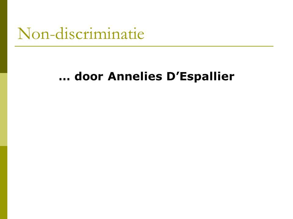 Non-discriminatie … door Annelies D'Espallier