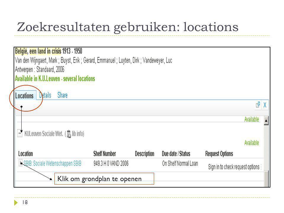 Zoekresultaten gebruiken: locations 18 Klik om grondplan te openen