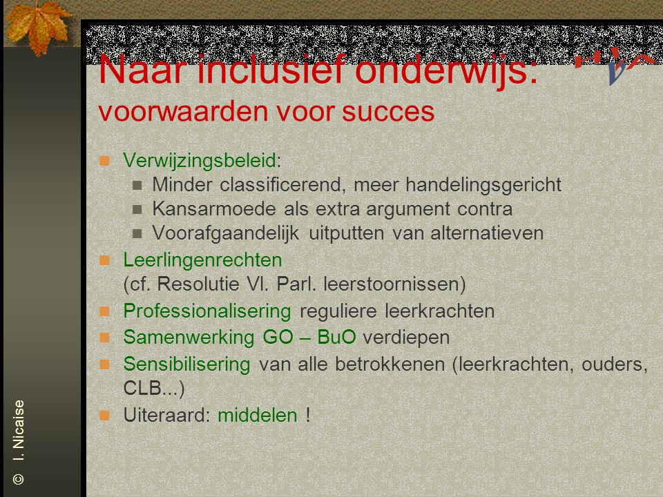 School – ouders – buurt: het grote misverstand (Verhoeven & Kochuyt, 1995) 1.